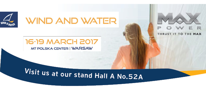 MAX POWER at WIND and WATER Warsaw Boat Show 2017