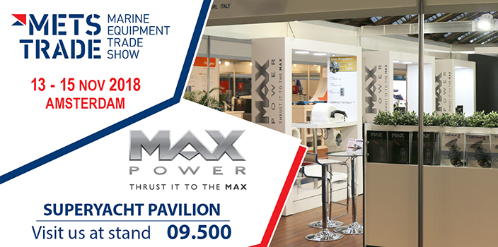 MAX POWER at METS TRADE 2018 - SuperYacht Pavilion